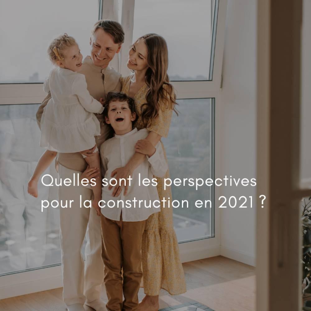 Quelles-perspectives-construction-2021
